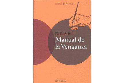Manual de la Venganza, Pal D. Ekran