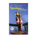 Speaking in silver