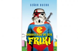 Orgulloso de ser friki, Señor Buebo