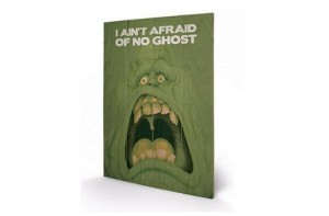 "Póster de madera ""Ain't afraid of no ghost"""