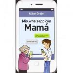 """Libro de """"mis whatsapp con mamá"""""""