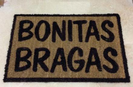 "Felpudo ""Bonitas Bragas"""