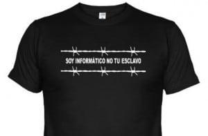 """Camiseta de """"Soy informático no tú esclavo"""""""