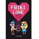 "Libro ""Friki Love"""