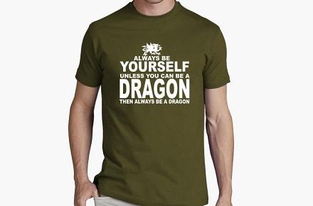 "Camiseta ""Be a Dragon"""
