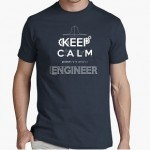 "Camiseta ""Keep calm, I'm an Engineer"""