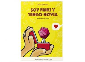 """Libro """"Soy friki y tengo novia"""""""