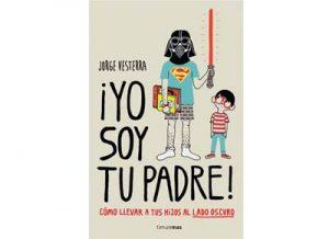 """Libro friki """"¡Yo soy tu padre!"""