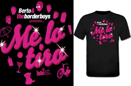 Camiseta 'Me lo tiro' de Berto & The Borderboys, canción del verano