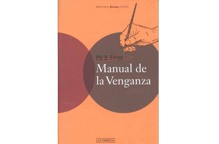 Manual de la Venganza, Pal D. Ekran