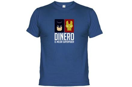 "Camiseta ""Dinero, el mejor superpoder"""