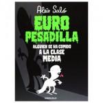 Europesadilla: Alguien se ha comido a la clase media
