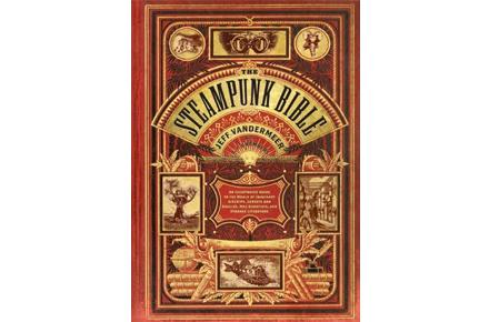 La biblia del Steampunk