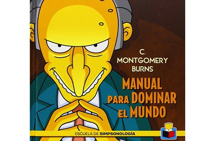 C. Montgomery Burns, Manual para dominar el mundo