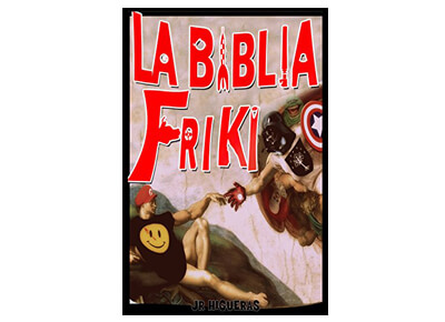 """Libro """"La Biblia Friki"""""""